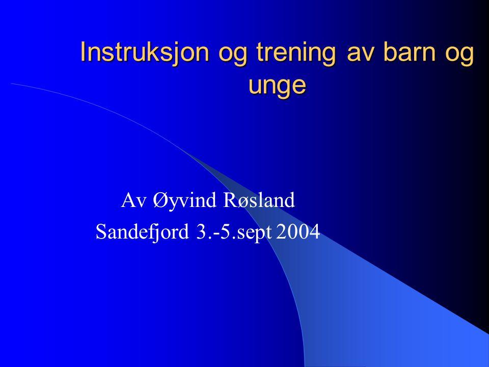 Instruksjon og trening av barn og unge