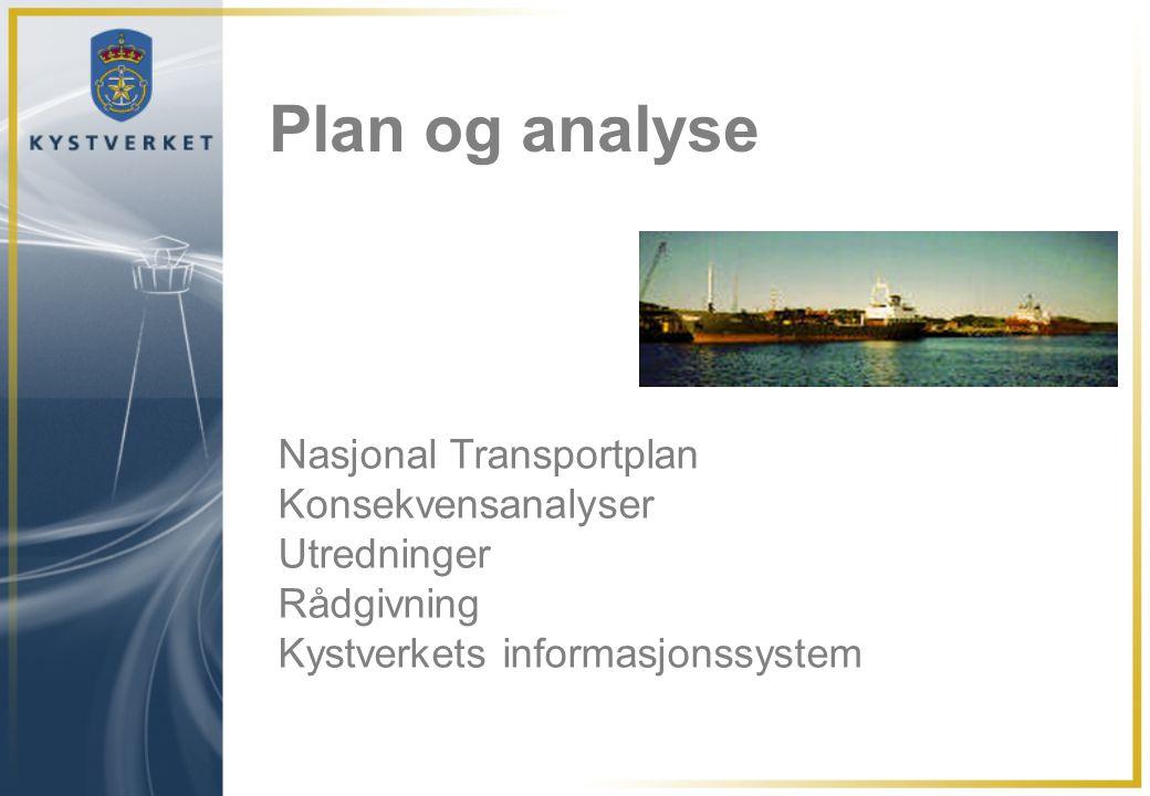 Plan og analyse Nasjonal Transportplan Konsekvensanalyser Utredninger