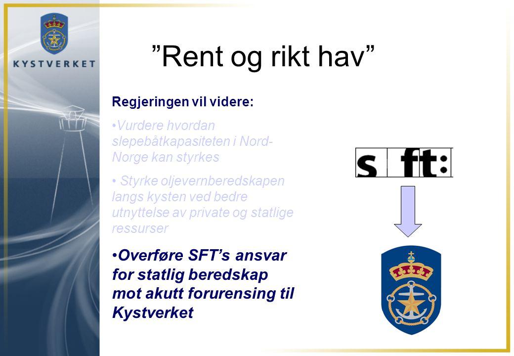 Rent og rikt hav Regjeringen vil videre: Vurdere hvordan slepebåtkapasiteten i Nord-Norge kan styrkes.