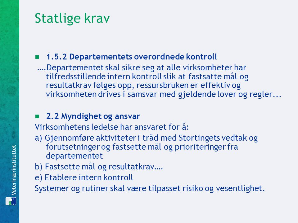 Statlige krav 1.5.2 Departementets overordnede kontroll