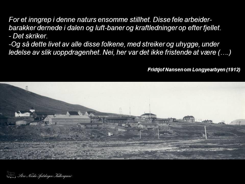 Fridtjof Nansen om Longyearbyen (1912)
