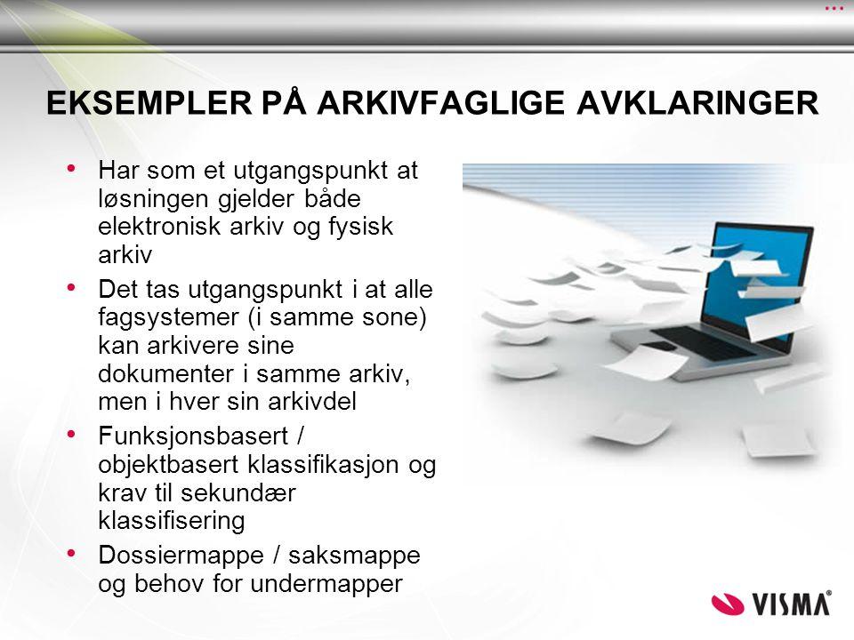 EKSEMPLER PÅ ARKIVFAGLIGE AVKLARINGER