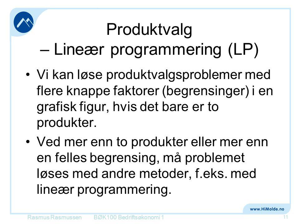Produktvalg – Lineær programmering (LP)