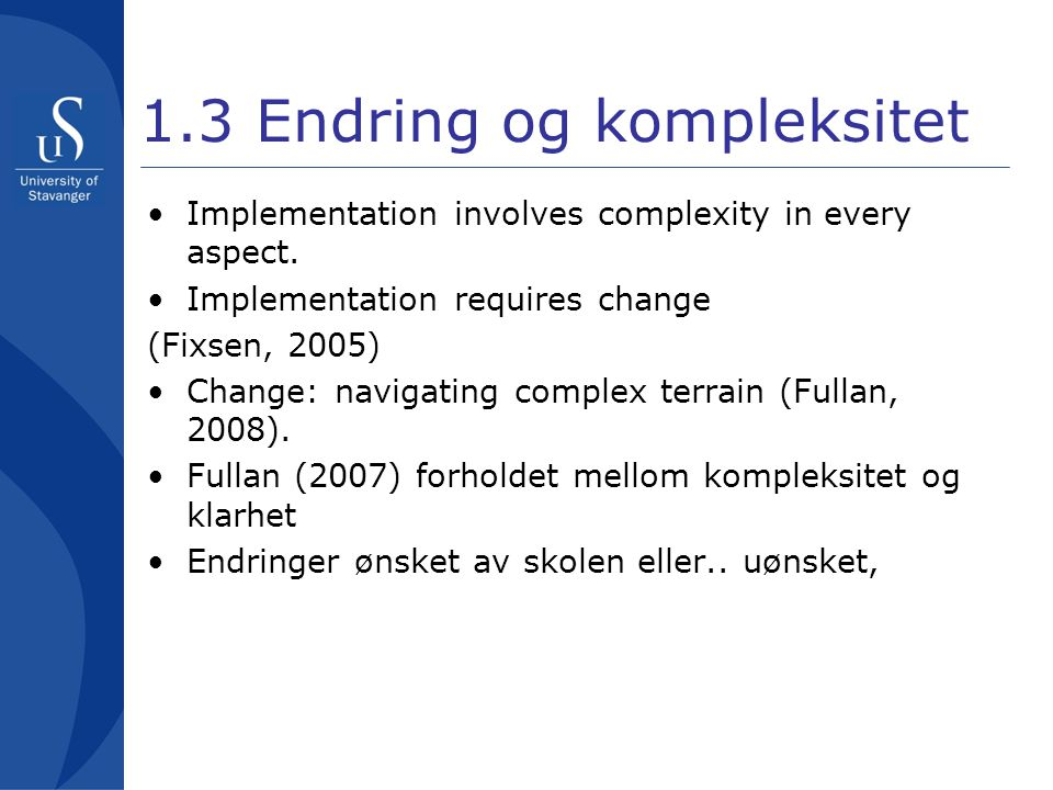 1.3 Endring og kompleksitet