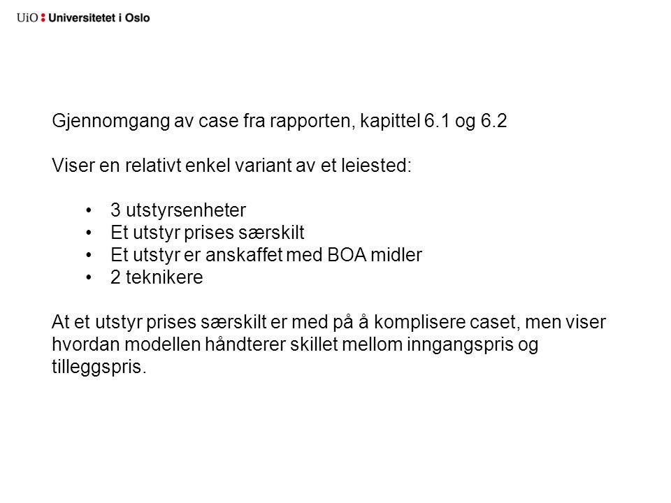 Gjennomgang av case fra rapporten, kapittel 6.1 og 6.2