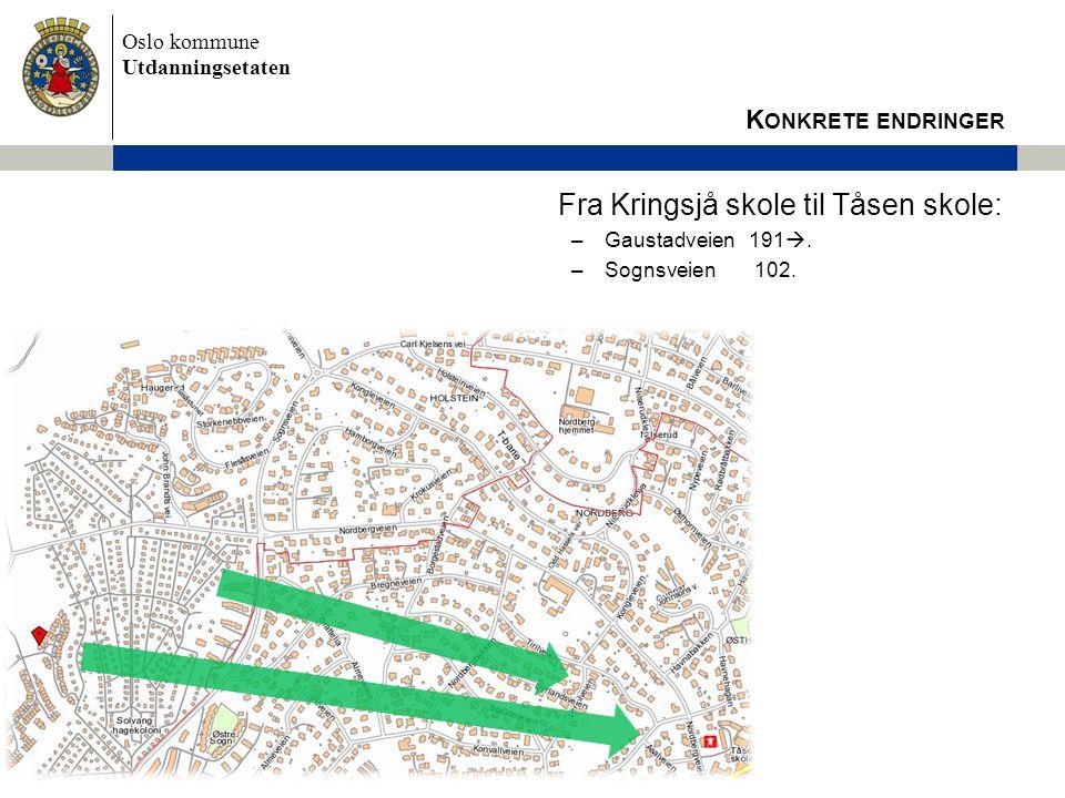 Fra Kringsjå skole til Tåsen skole: