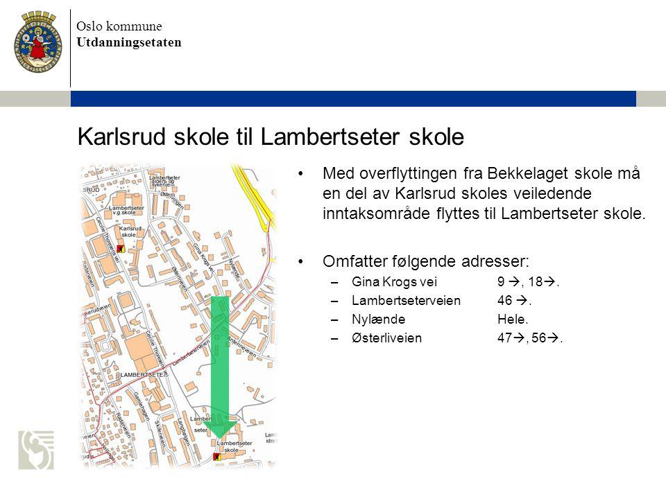 Karlsrud skole til Lambertseter skole