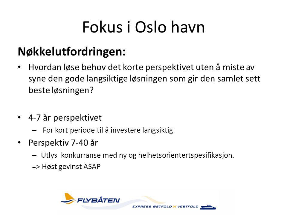 Fokus i Oslo havn Nøkkelutfordringen: