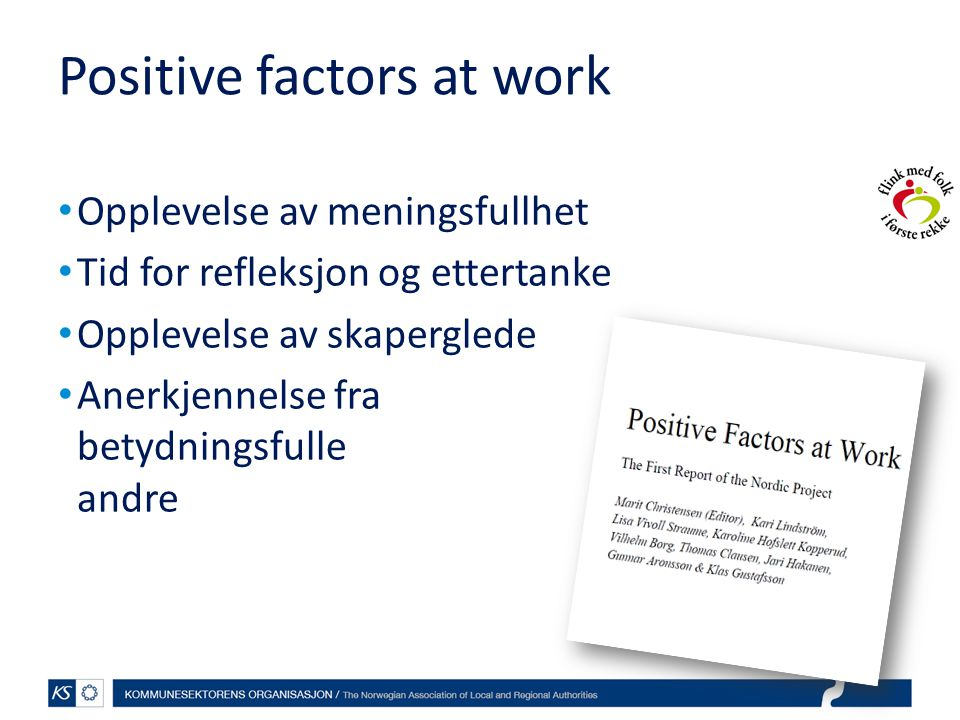 Positive factors at work