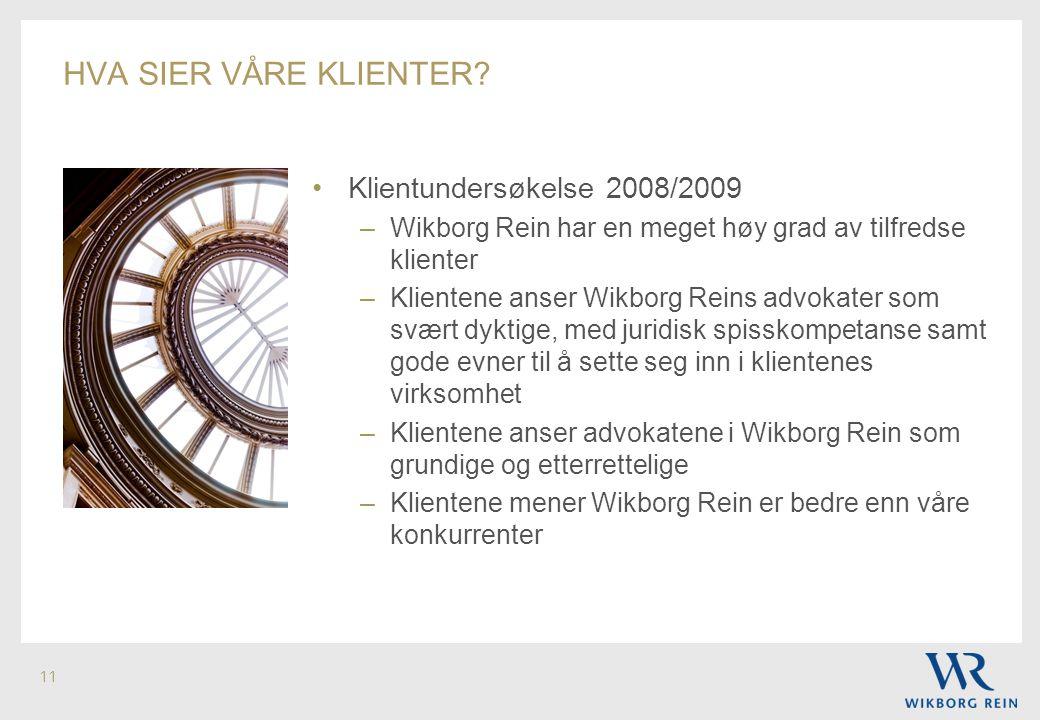 hva sier våre klienter Klientundersøkelse 2008/2009