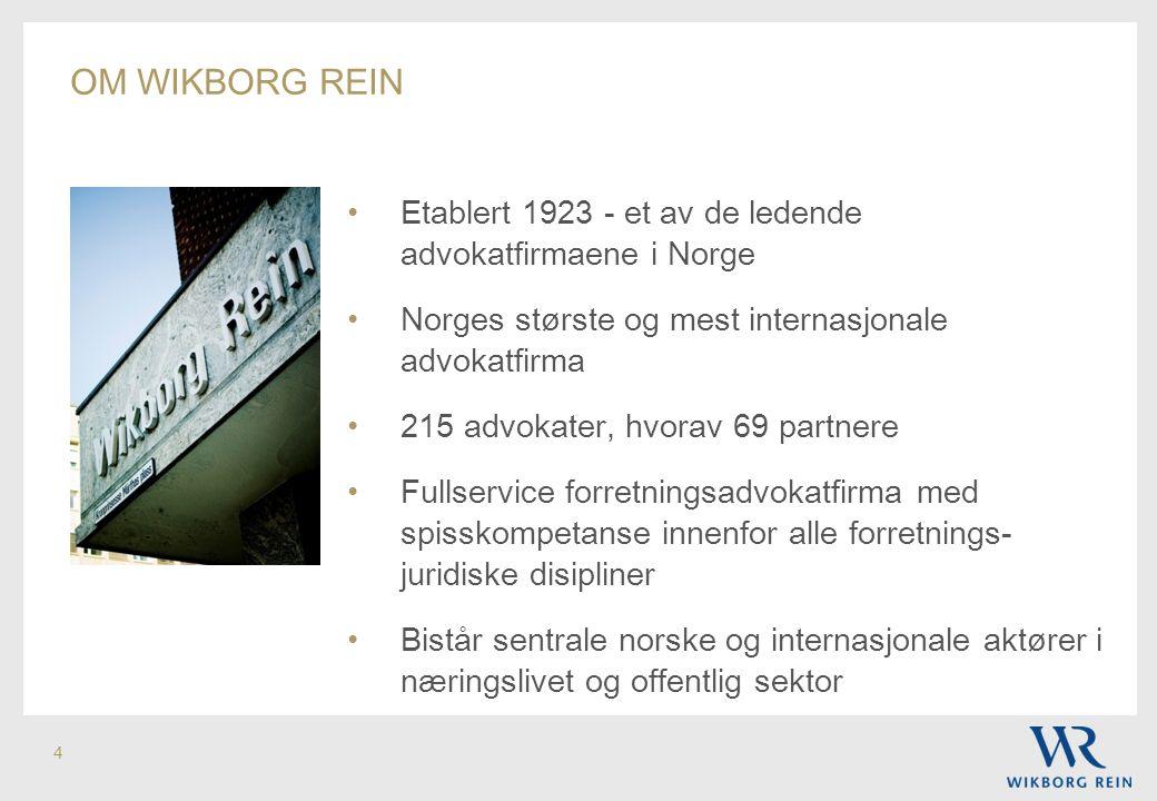 om Wikborg REIN Etablert 1923 - et av de ledende advokatfirmaene i Norge. Norges største og mest internasjonale advokatfirma.