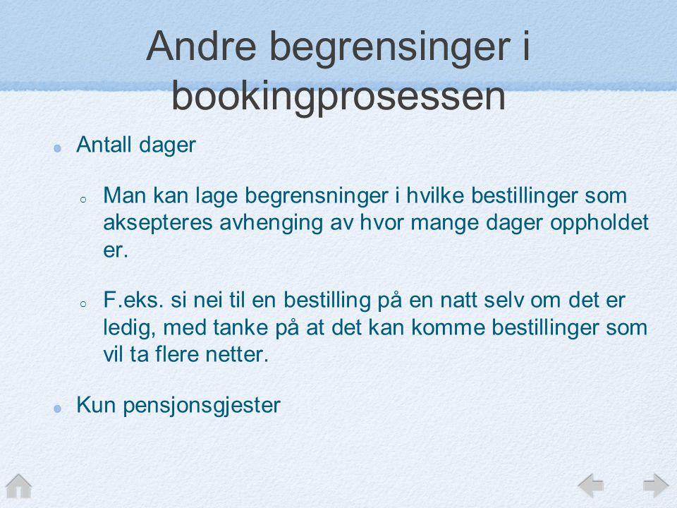 Andre begrensinger i bookingprosessen