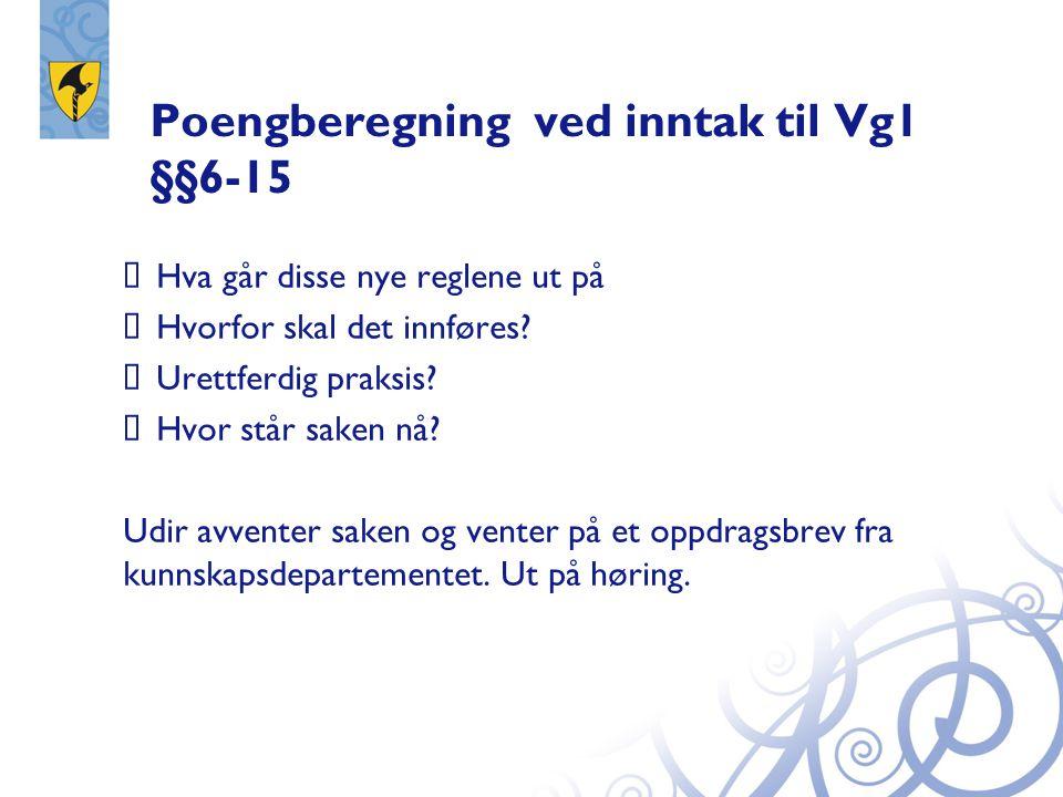 Poengberegning ved inntak til Vg1 §§6-15