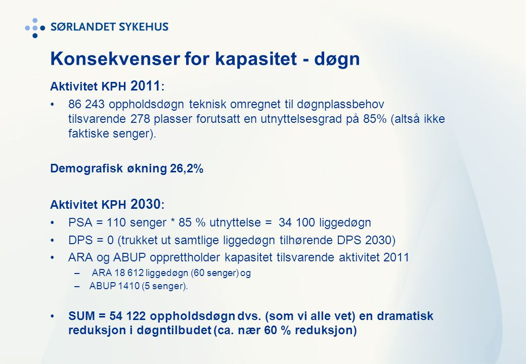 Konsekvenser for kapasitet - døgn