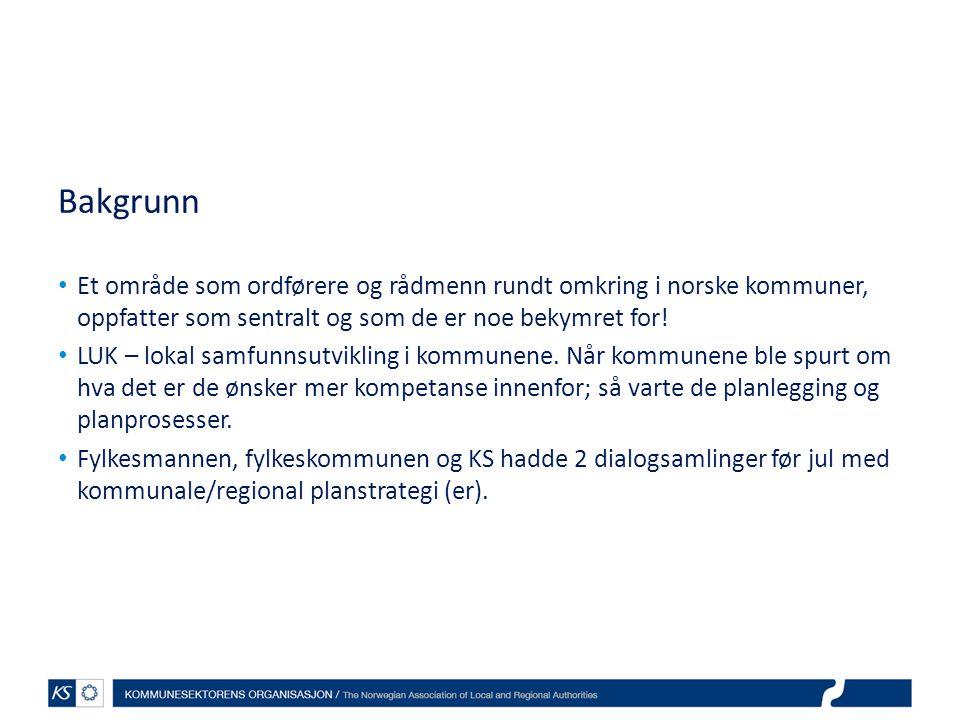 Bakgrunn Et område som ordførere og rådmenn rundt omkring i norske kommuner, oppfatter som sentralt og som de er noe bekymret for!