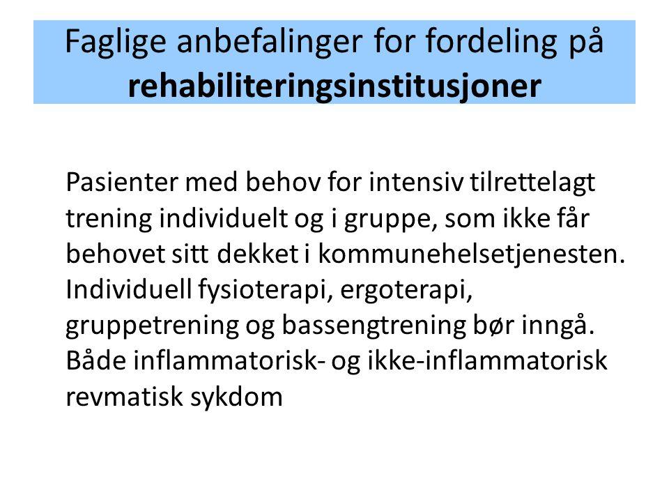 Faglige anbefalinger for fordeling på rehabiliteringsinstitusjoner