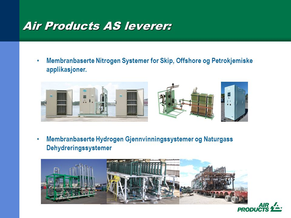 Air Products AS leverer:
