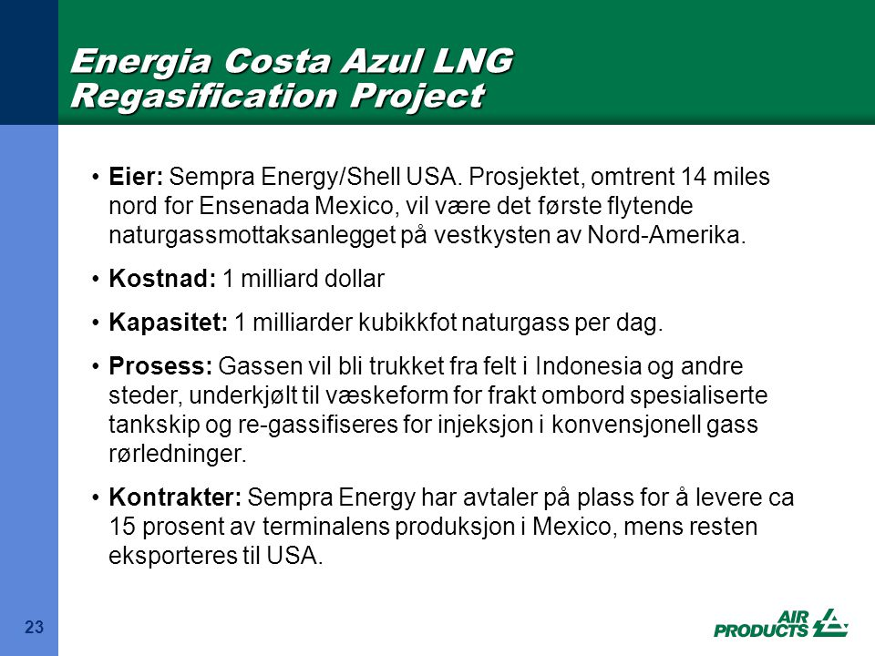 Energia Costa Azul LNG Regasification Project