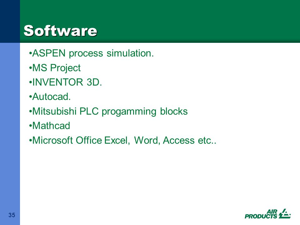 Software ASPEN process simulation. MS Project INVENTOR 3D. Autocad.
