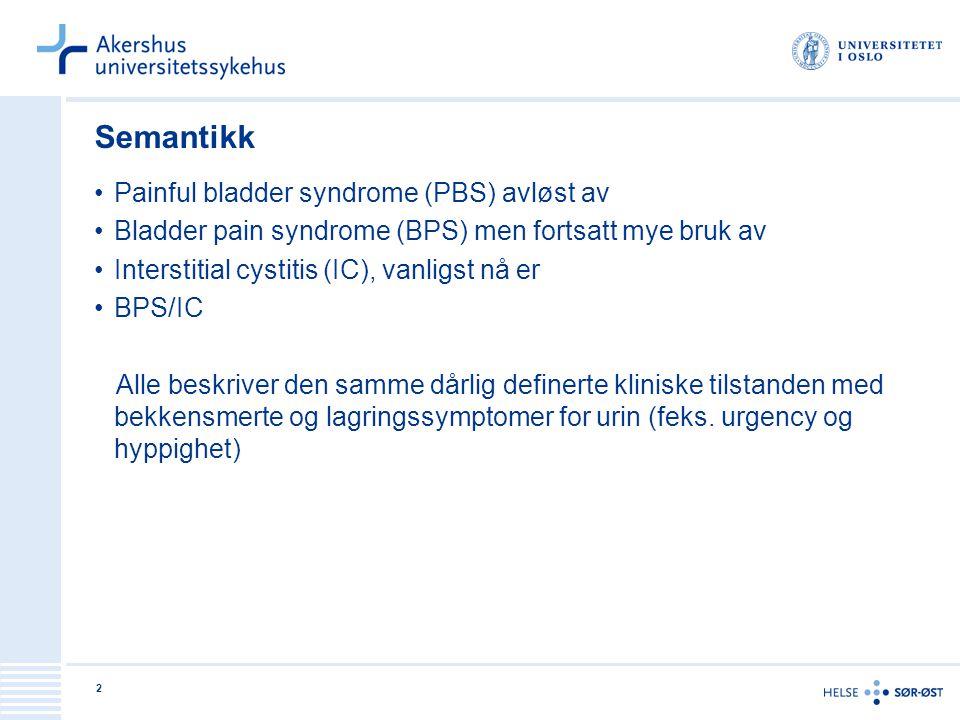 Semantikk Painful bladder syndrome (PBS) avløst av