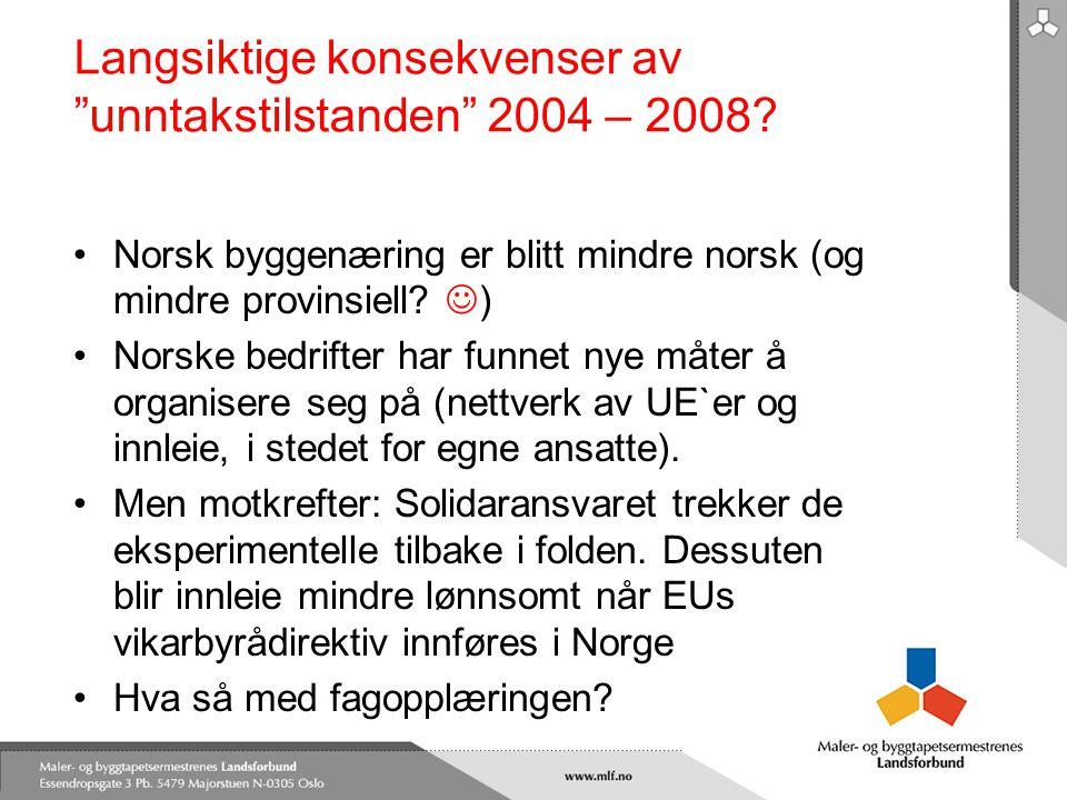 Langsiktige konsekvenser av unntakstilstanden 2004 – 2008