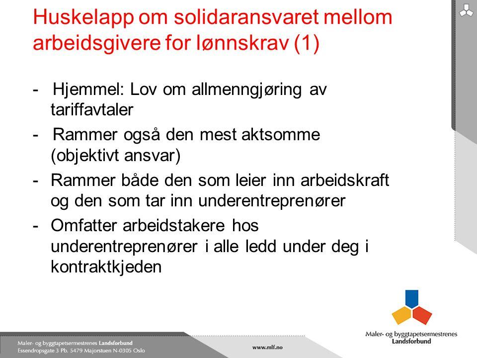 Huskelapp om solidaransvaret mellom arbeidsgivere for lønnskrav (1)