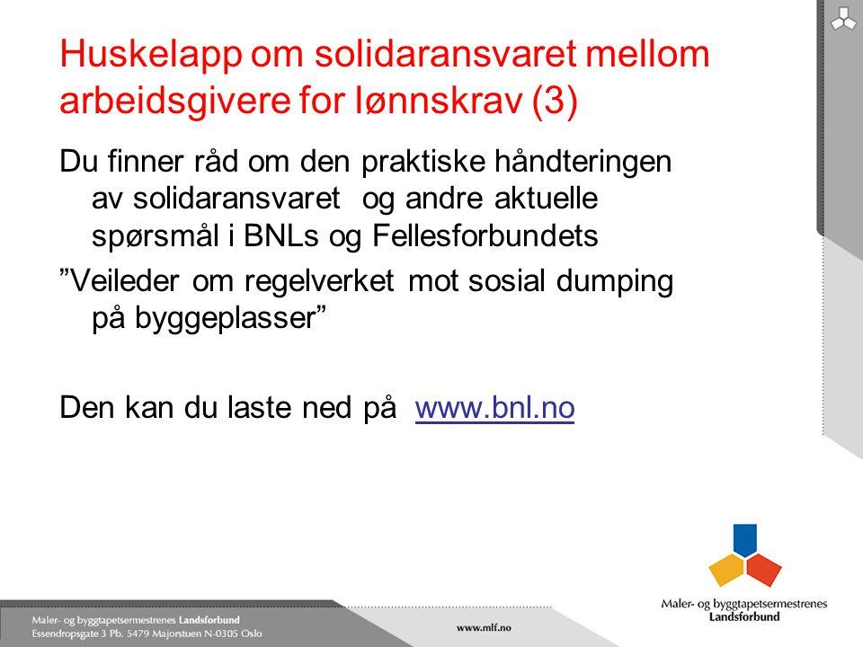 Huskelapp om solidaransvaret mellom arbeidsgivere for lønnskrav (3)