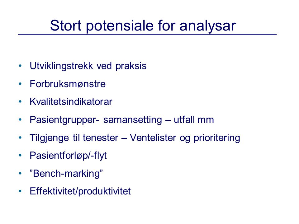 Stort potensiale for analysar