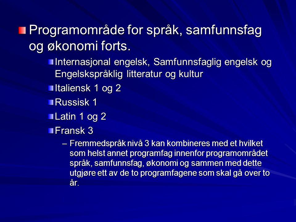 Programområde for språk, samfunnsfag og økonomi forts.
