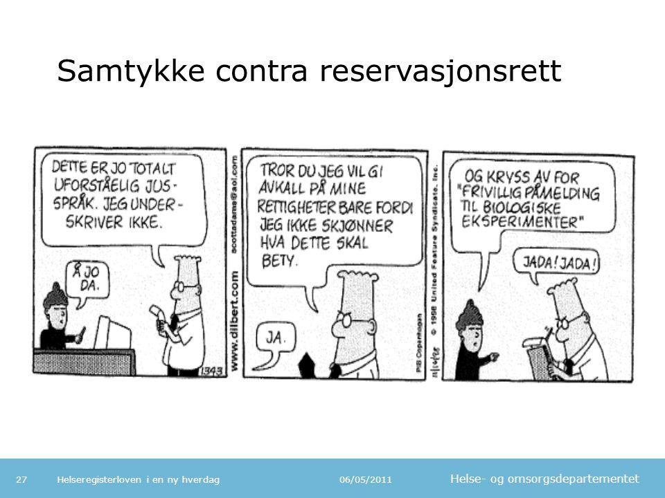 Samtykke contra reservasjonsrett