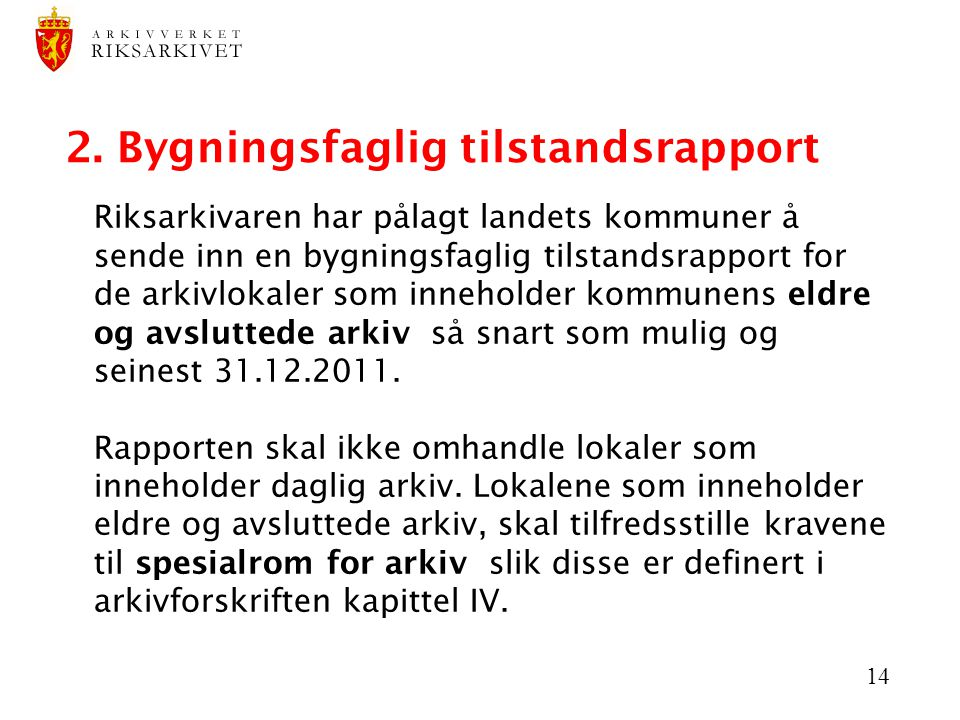 2. Bygningsfaglig tilstandsrapport