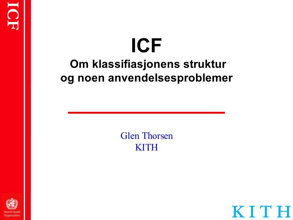 ICF Om klassifiasjonens struktur og noen anvendelsesproblemer