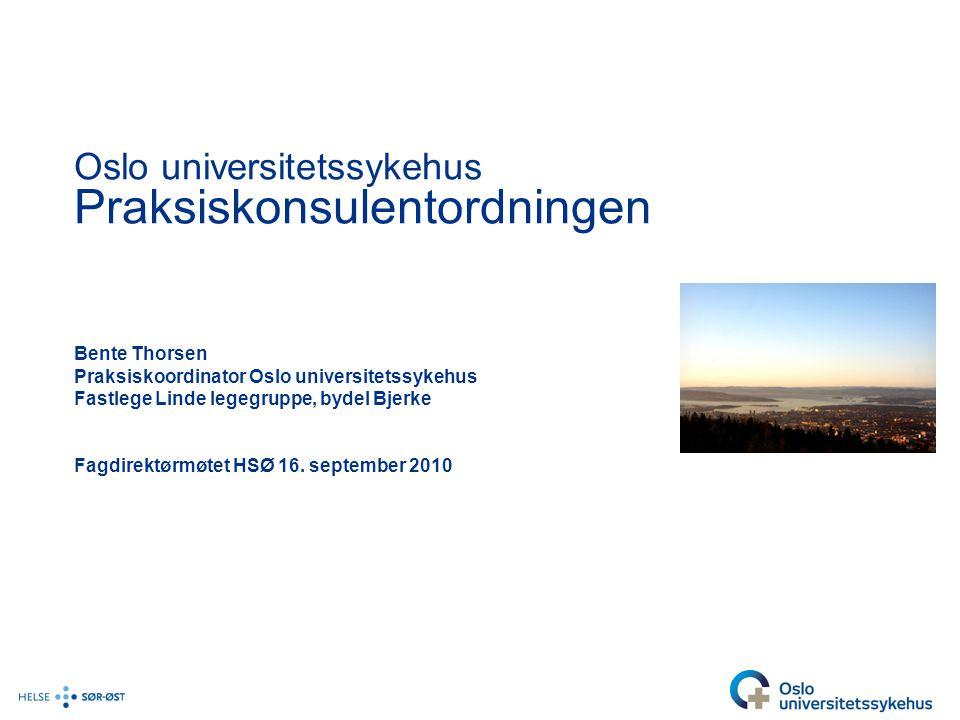 Oslo universitetssykehus Praksiskonsulentordningen