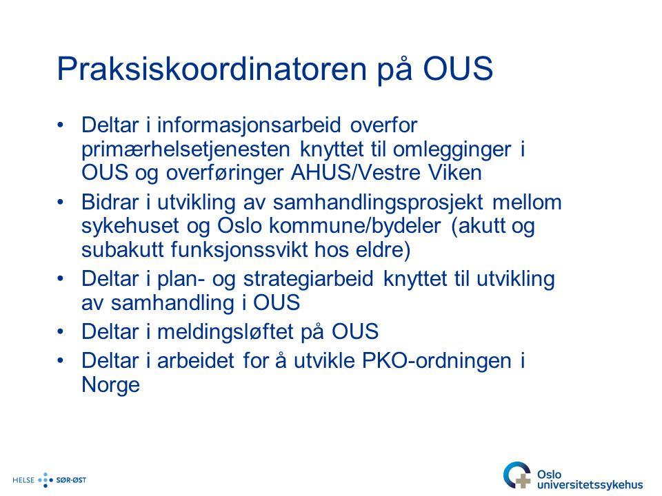 Praksiskoordinatoren på OUS
