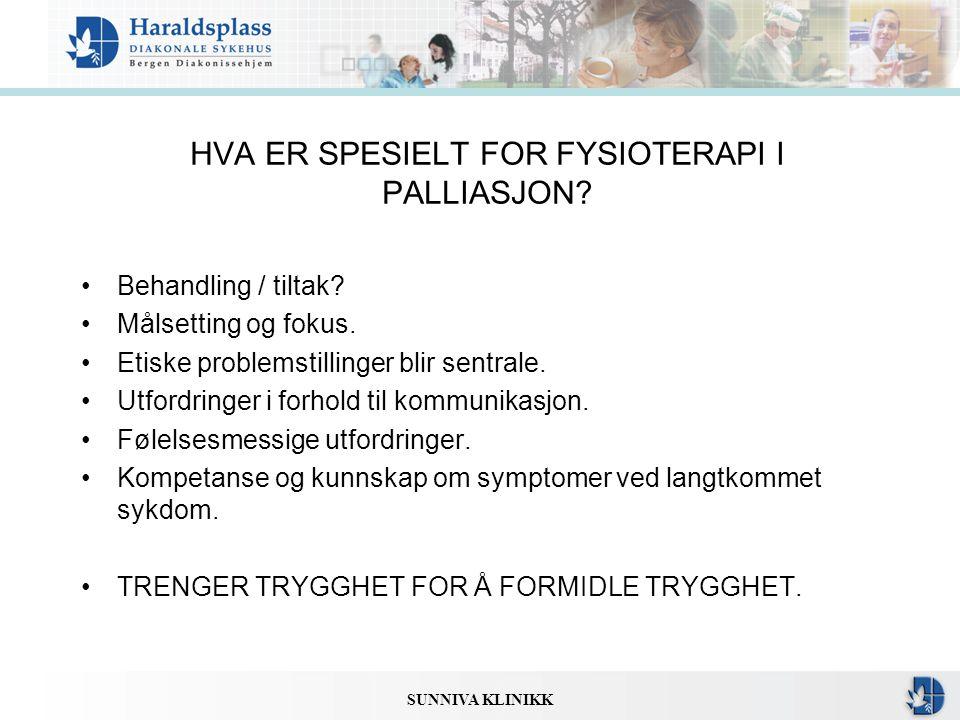 HVA ER SPESIELT FOR FYSIOTERAPI I PALLIASJON