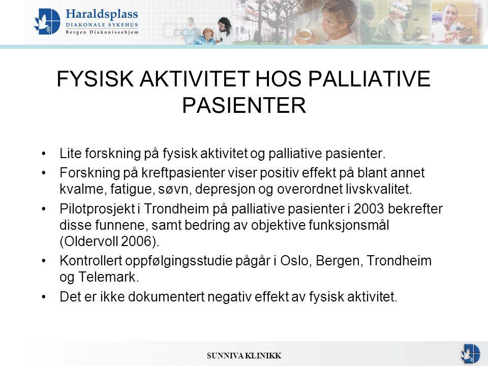 FYSISK AKTIVITET HOS PALLIATIVE PASIENTER