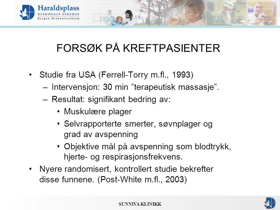 FORSØK PÅ KREFTPASIENTER