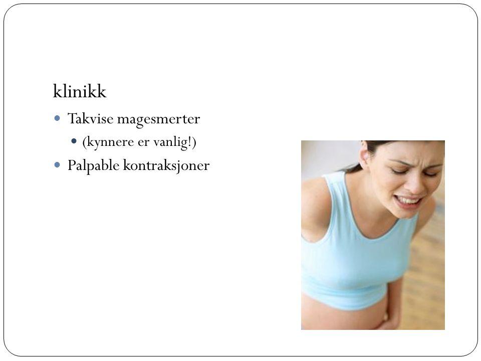 klinikk Takvise magesmerter Palpable kontraksjoner