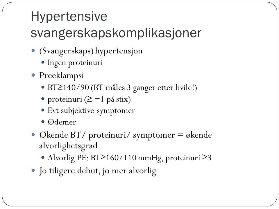 Hypertensive svangerskapskomplikasjoner