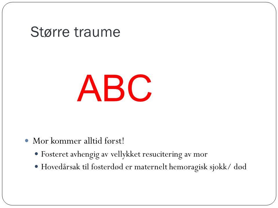 ABC Større traume Mor kommer alltid først!