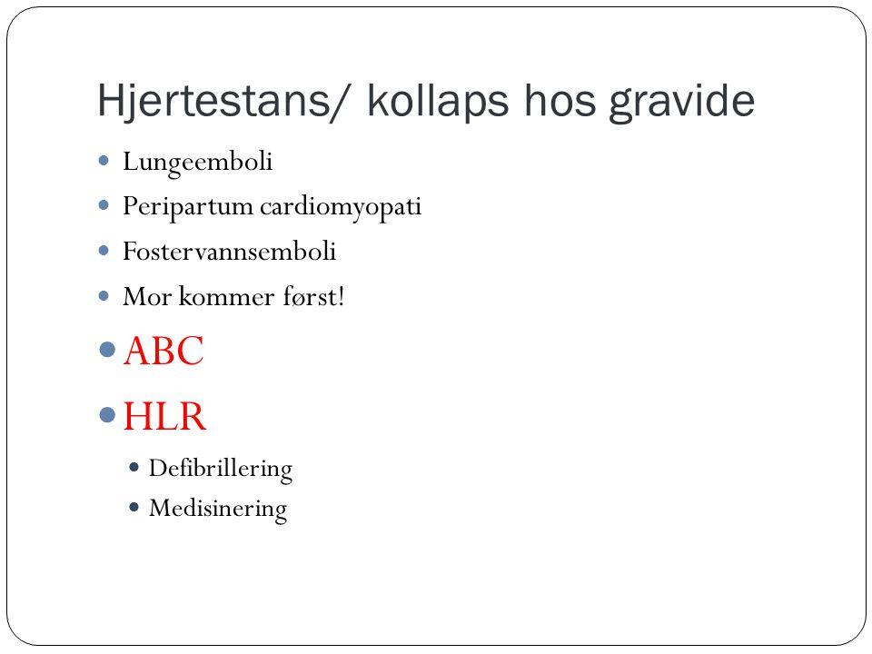Hjertestans/ kollaps hos gravide