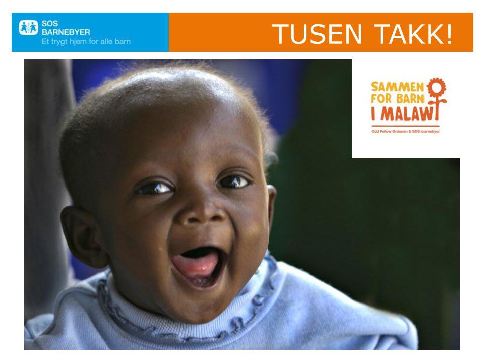 Tusen takk. Tusen takk for at dere støtter byggingen av SOS-barnebyen i Ngabu, Malawi.