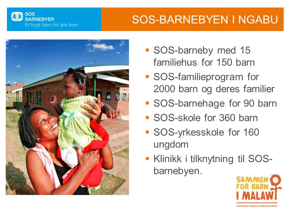 SOS-barnebyen i ngabu SOS-barneby med 15 familiehus for 150 barn