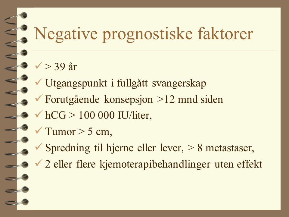 Negative prognostiske faktorer