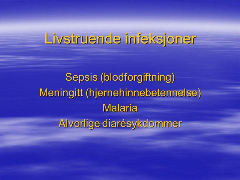 Livstruende infeksjoner