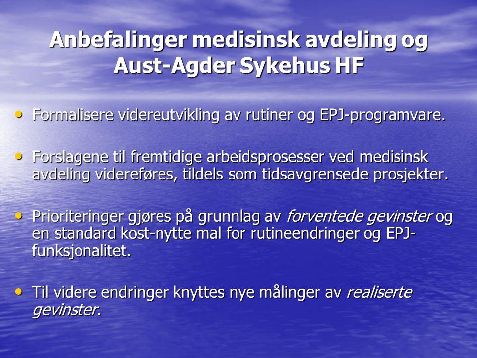 Anbefalinger medisinsk avdeling og Aust-Agder Sykehus HF