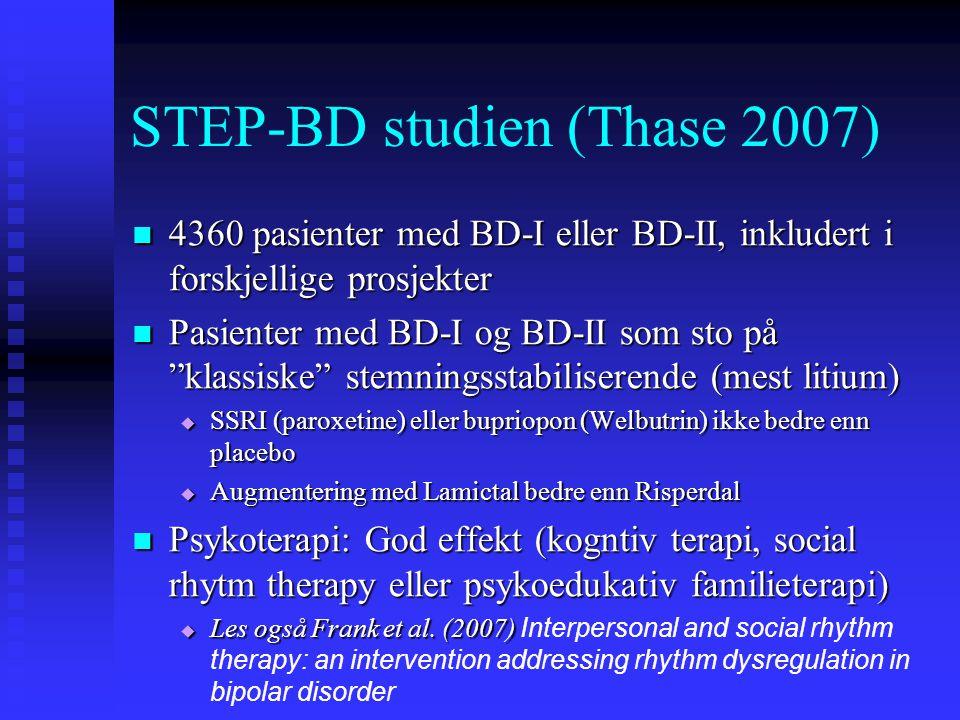 STEP-BD studien (Thase 2007)