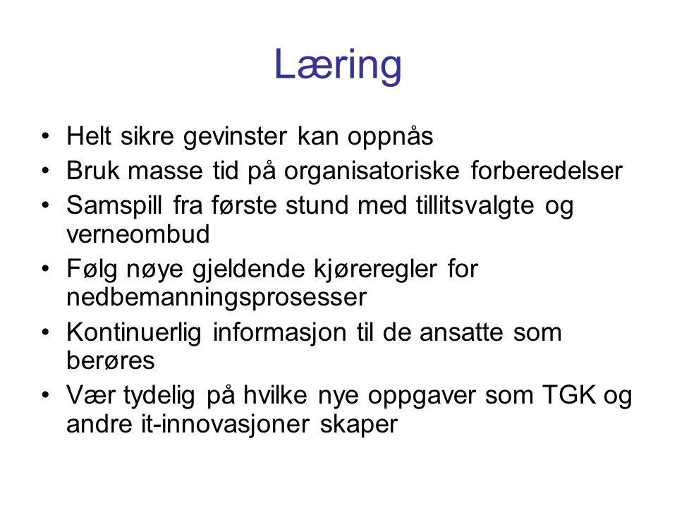 Læring Helt sikre gevinster kan oppnås
