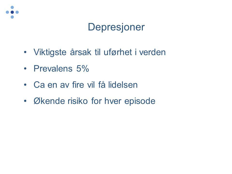 Depresjoner Viktigste årsak til uførhet i verden Prevalens 5%