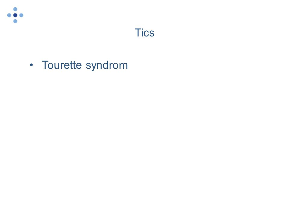Tics Tourette syndrom